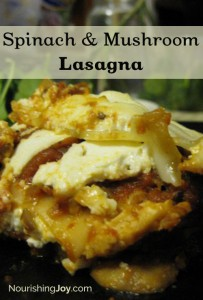 Spinach & Mushroom Lasagna | NourishingJoy.com