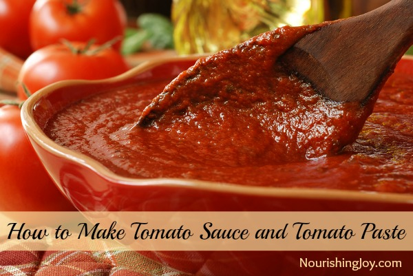 How to Make Tomato Sauce and Tomato Paste | NourishingJoy.com
