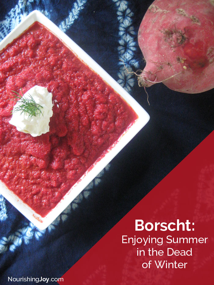 "Borscht: An Easy & Delightful Way to ""Beet"" the Doldrums of Winter"