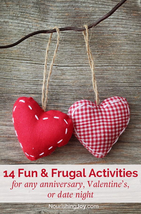 There are lots of ways to have fun without spending much money - even on special date nights!
