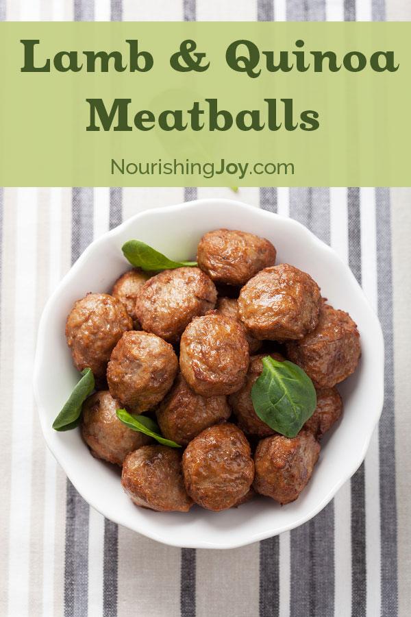Lamb & Quinoa Meatballs   NourishingJoy.com