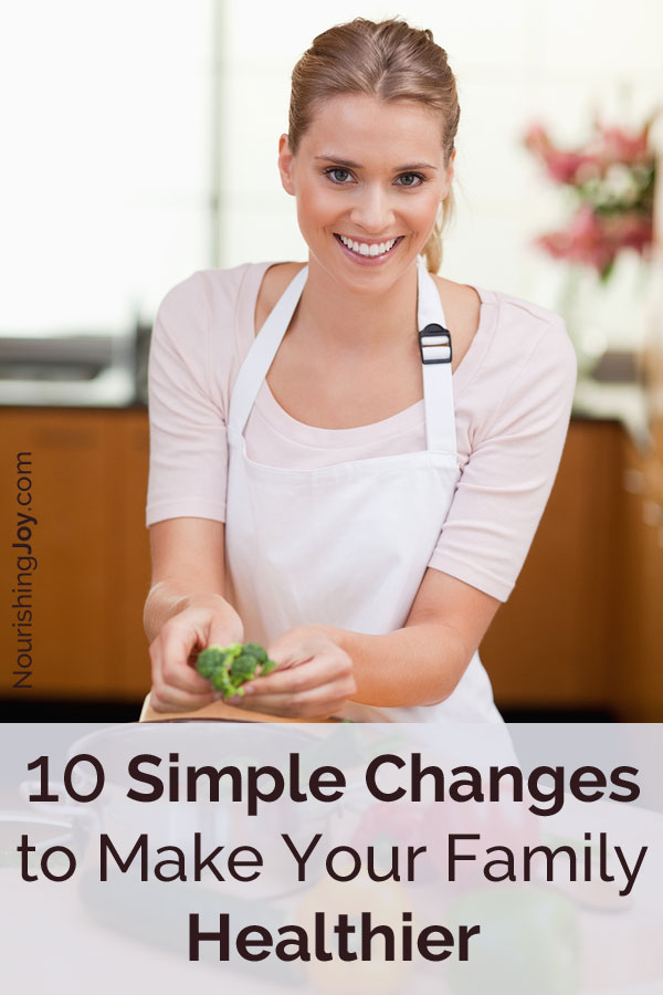 If you feel overwhelmed or intimidated at the thought of making changes to your cooking routines, here are ten simple changes that won't require you to learn new recipes or new techniques.