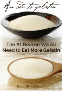 The #1 Reason We All Need to Eat More Gelatin | NourishingJoy.com