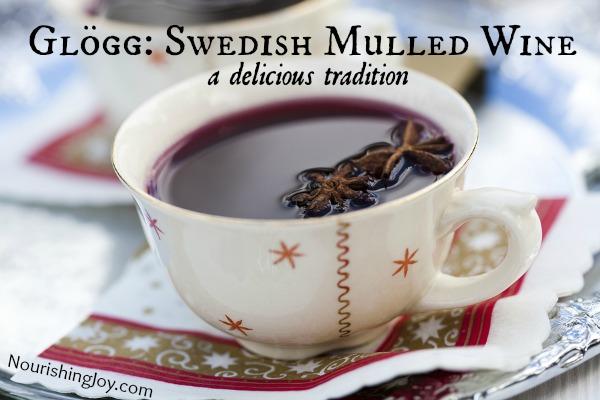 Glögg: Swedish Mulled Wine