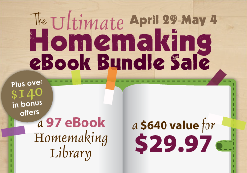Get 97 E-books for $29.97 with The Ultimate Homemaking E-book Bundle!