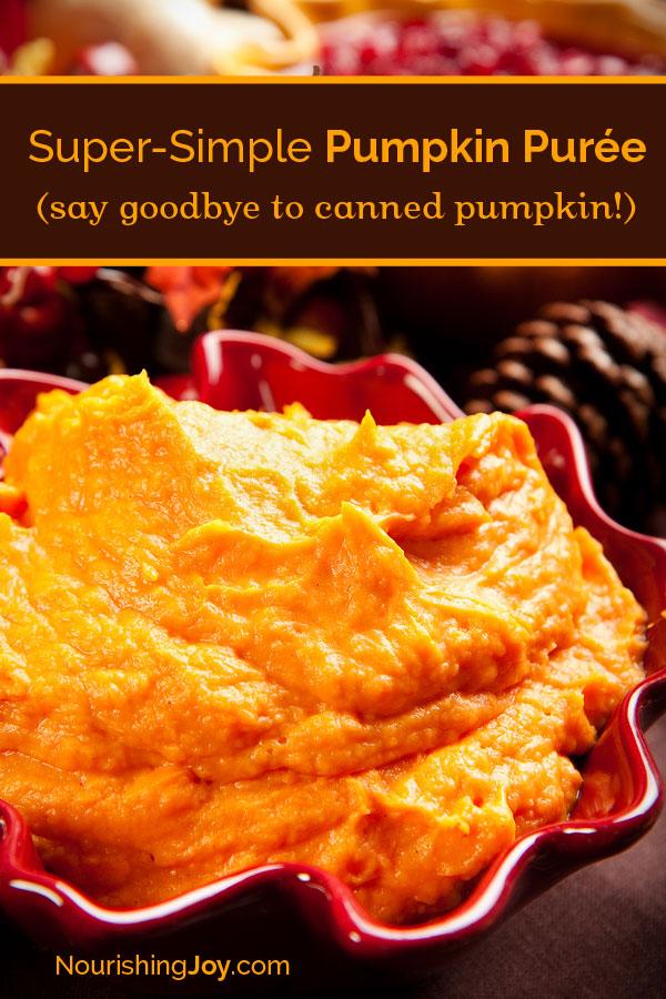 How to Make Pumpkin Puree (homemade canned pumpkin - so easy!)