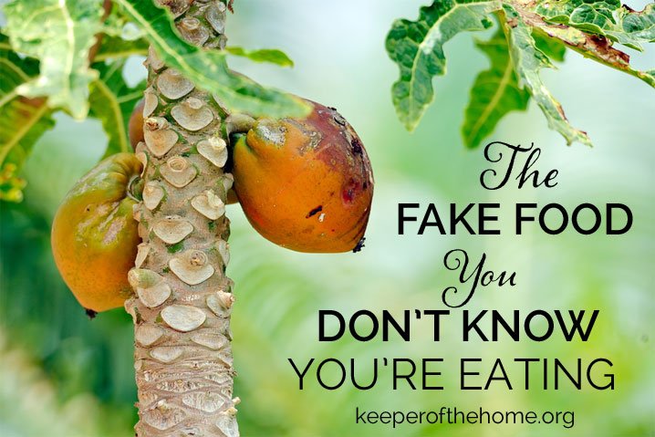 The Fake Food You Don't Know You're Eating (Part 1)   @NourishingJoy via KeeperoftheHome.org