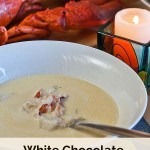 White Chocolate Lobster Bisque - because there are some meals you never forget...