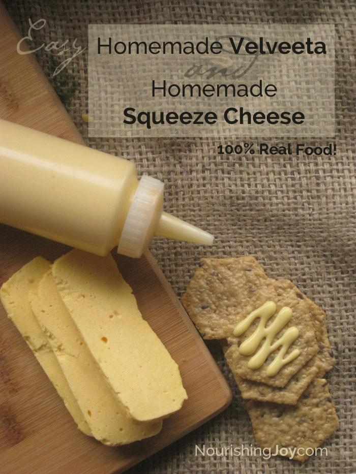 Homemade Velveeta & Homemade Cheez Whiz - with all real food ingredients!