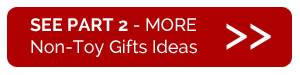 MORE Non-Toy Gift Ideas for Children