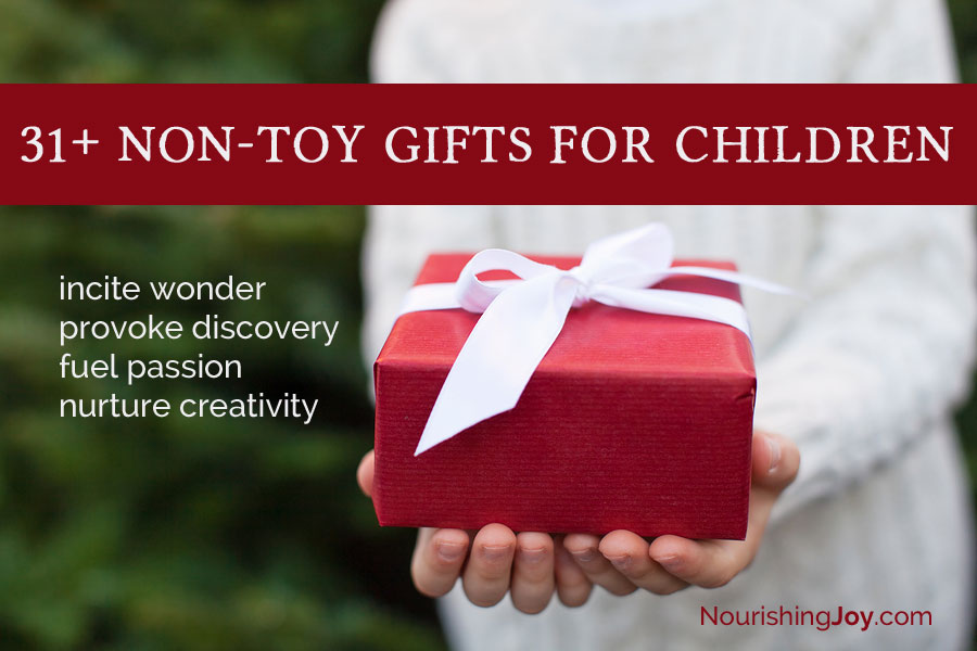 31 Non Toy Gift Ideas For Children