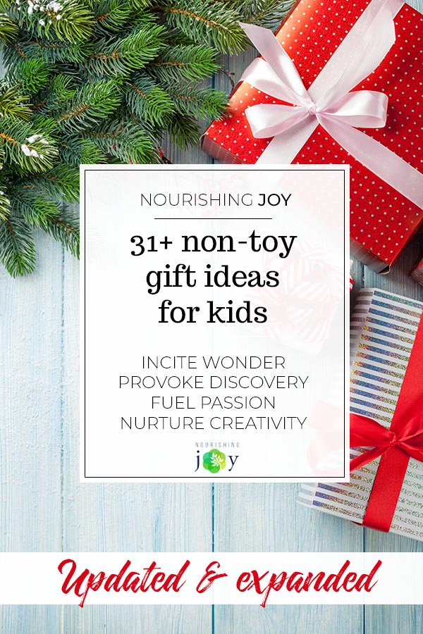 31 Non Toy Gift Ideas For Children Nourishing Joy