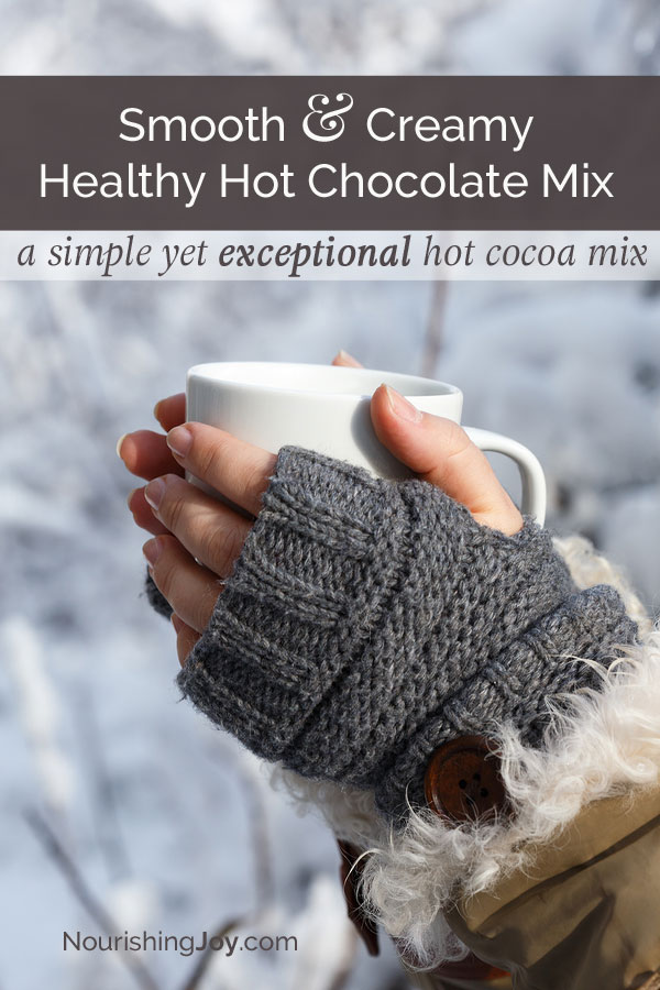 A creamy, healthy, nourishing hot chocolate mix that rivals any store-brand! It's refined sugar-free, doesn't use powdered milk, and travels so easily!