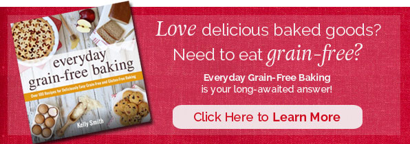 Everyday Grain-Free Baking - a superb cookbook for... well, every day!