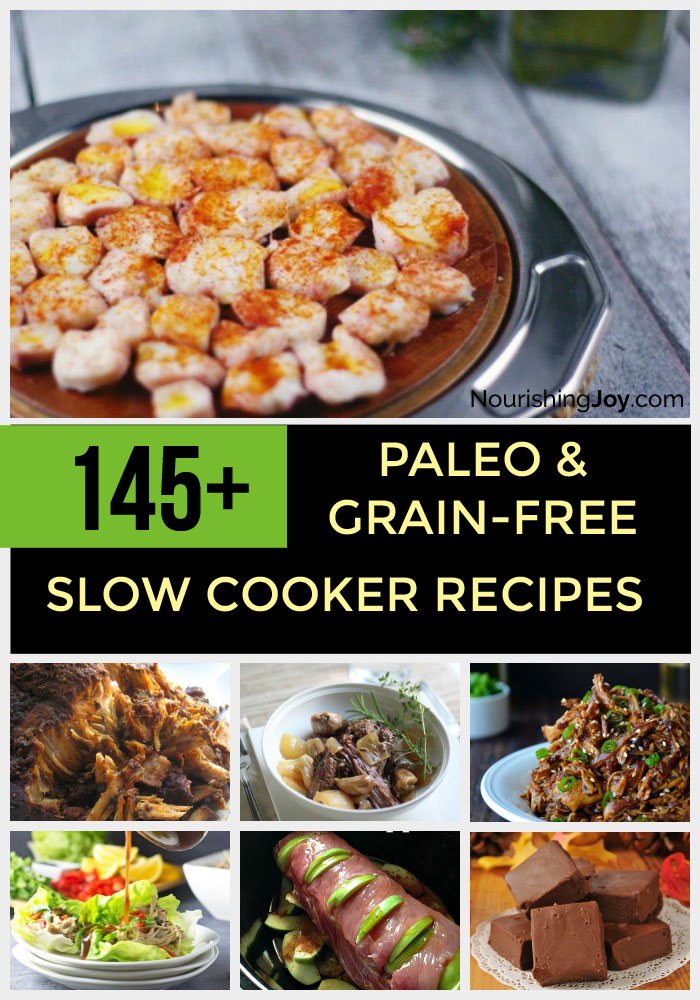 Use your slow cooker and make it easy to stick to the paleo or grain-free diet! With more than 145 recipes, you can't go wrong. :)