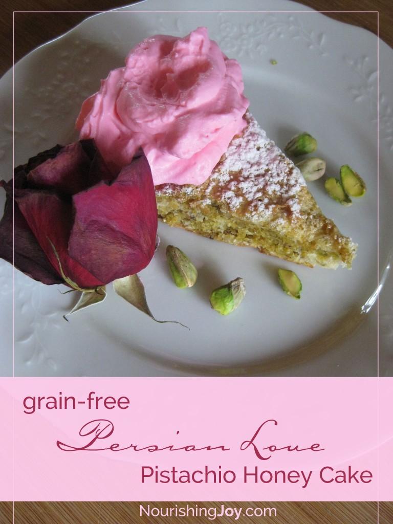 Rose-Scented Pistachio Honey Cake (grain-free)