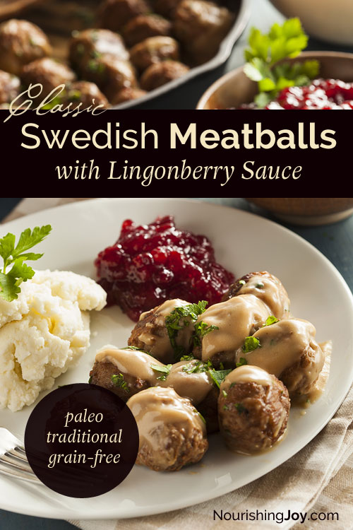 Swedish Meatballs: simple decadence at its best! #paleo #grain-free #traditional