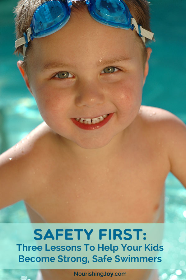 Teach your child how to swim safely and how to ENJOY swimming! This isn't just a fun activity - it's an essential life-skill that might someday keep them alive.