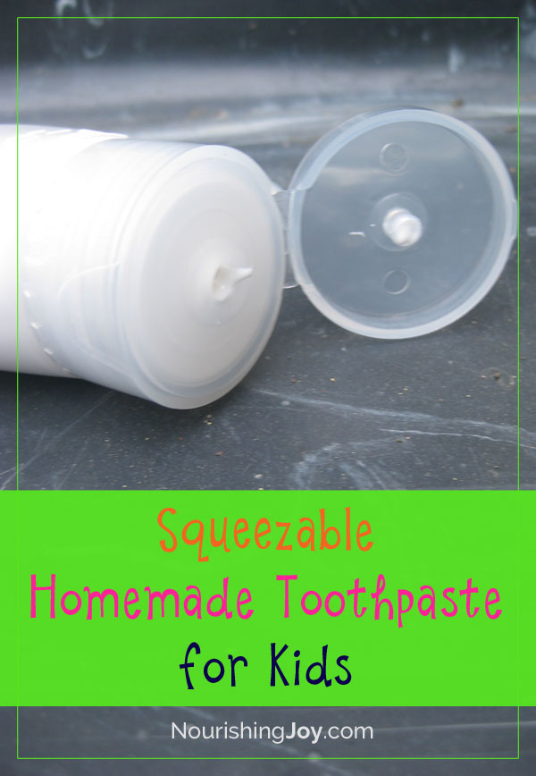 Squeezable Homemade Toothpaste for Kids - safe and yummy, too!