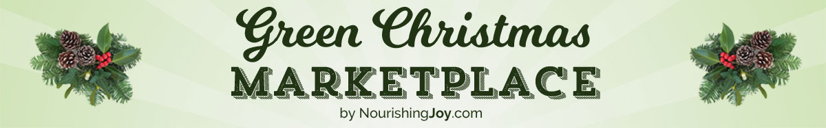 The Green Christmas Marketplace: Your source for eco-friendly, creative, and thoughtful gifts