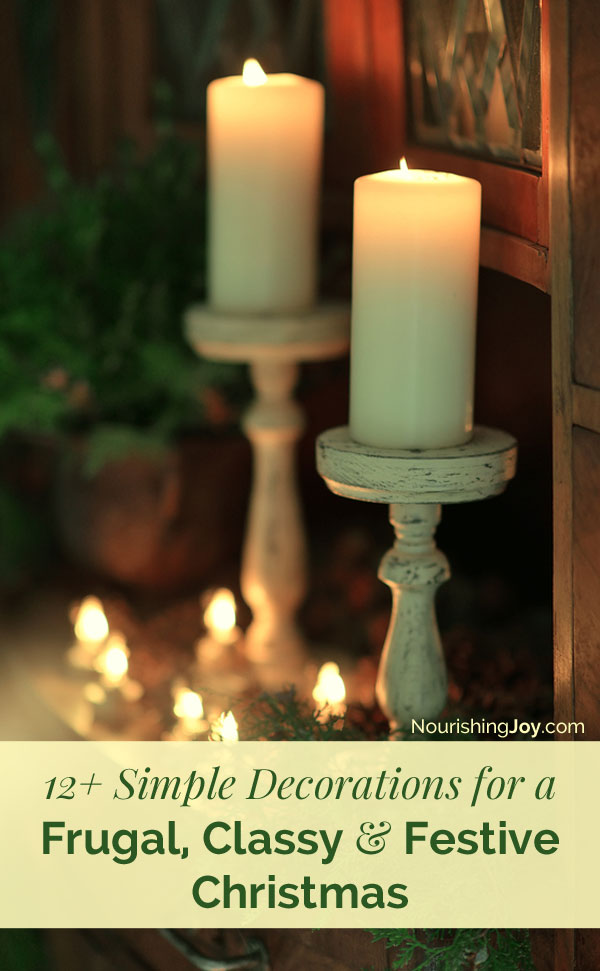 Want to create a beautiful, classy Christmas in your home but want to be so so frugal? Here are 12+ fabulous ideas for keeping Christmas frugal AND festive!