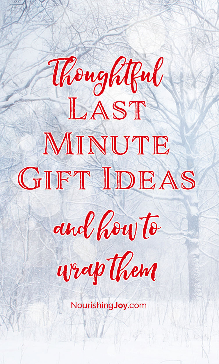 Thoughtful Last-Minute Gift Ideas - Nourishing Joy