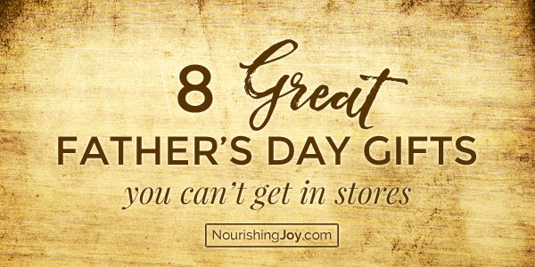 Father's Day Gift Ideas: 8 Great Gifts for Dad You Can't Get in Stores