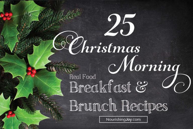 25 Christmas Morning Breakfast Recipes
