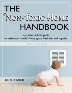 The Non-Toxic Home Handbook