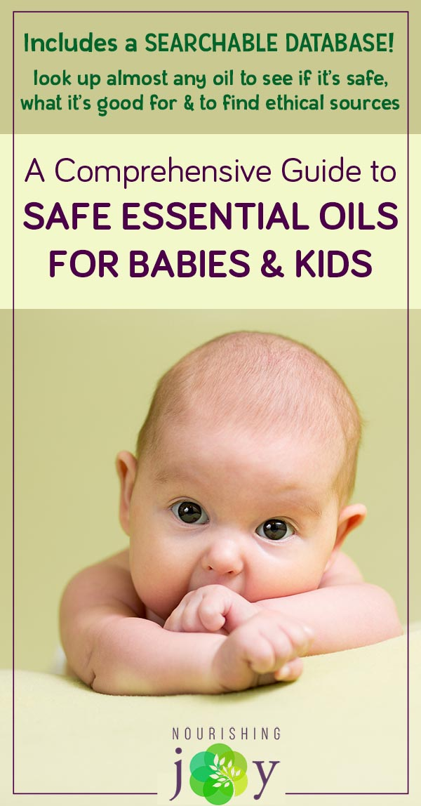 Safe Essential Oils For Babies Kids Nourishing Joy