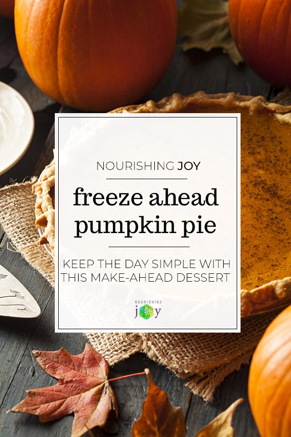 Keep the day simple with this make-ahead pumpkin pie